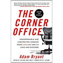 The Corner Office. By Adam Bryant